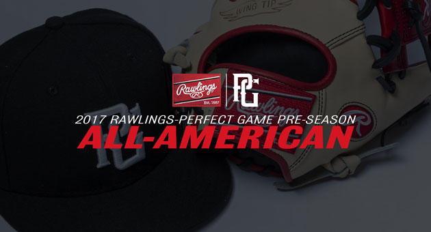 5e8ac05500f78e Rawlings-Perfect Game announce. Preseason All-American and All-Region Teams
